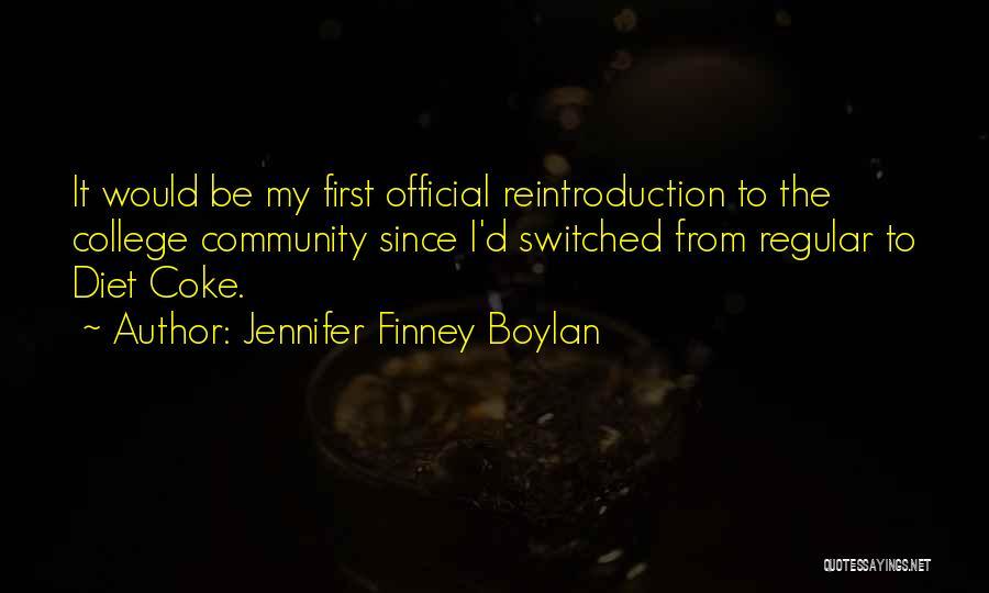 Community College Quotes By Jennifer Finney Boylan