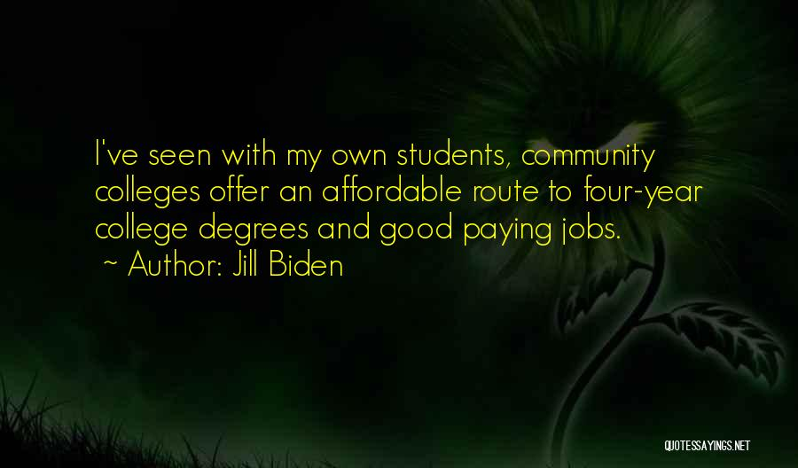 Community College Quotes By Jill Biden