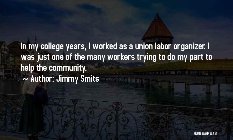 Community College Quotes By Jimmy Smits