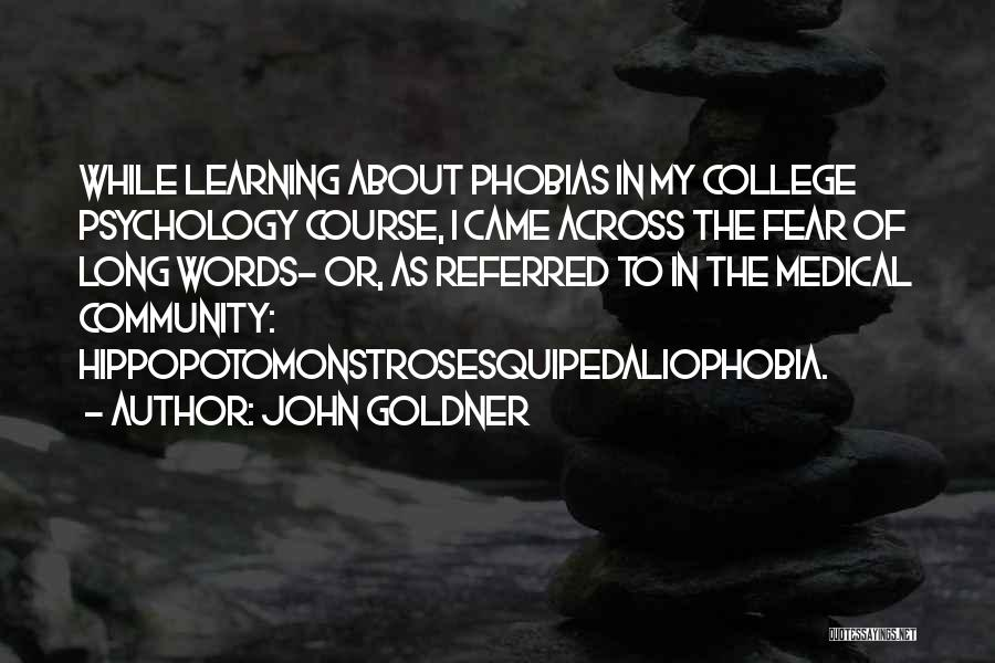 Community College Quotes By John Goldner