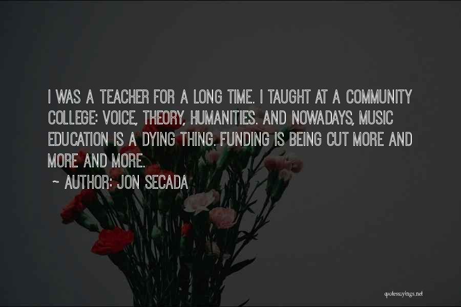 Community College Quotes By Jon Secada