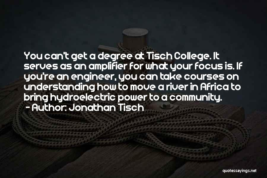 Community College Quotes By Jonathan Tisch