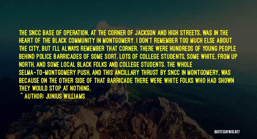 Community College Quotes By Junius Williams