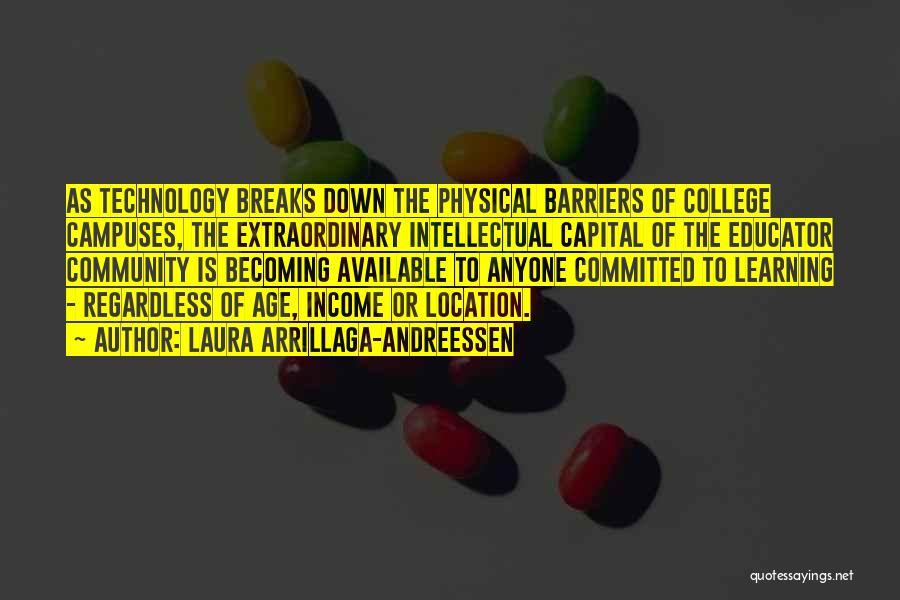 Community College Quotes By Laura Arrillaga-Andreessen