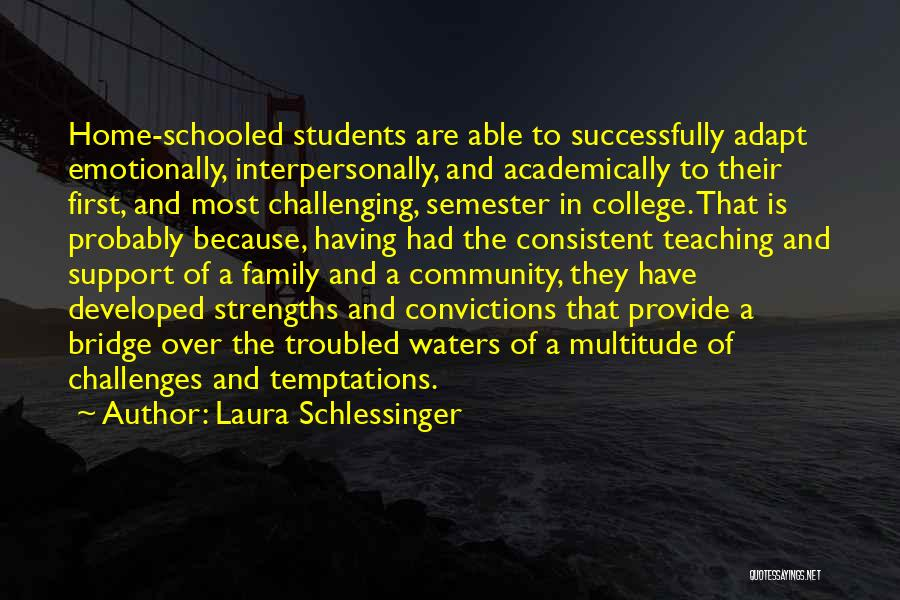 Community College Quotes By Laura Schlessinger