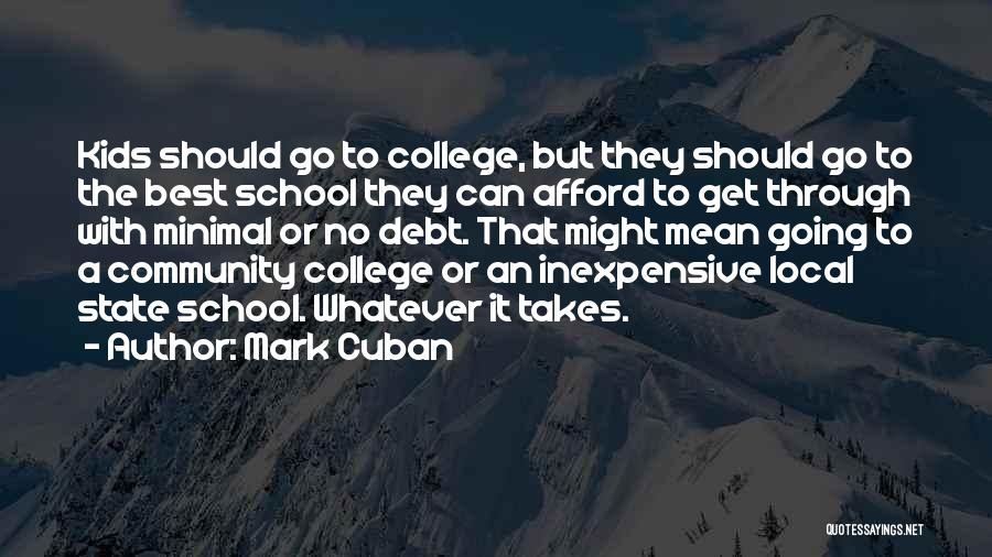 Community College Quotes By Mark Cuban