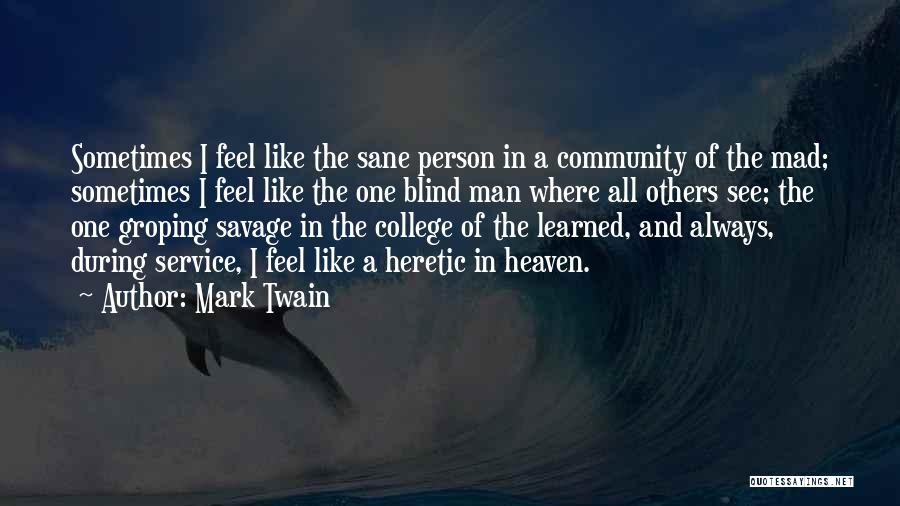 Community College Quotes By Mark Twain