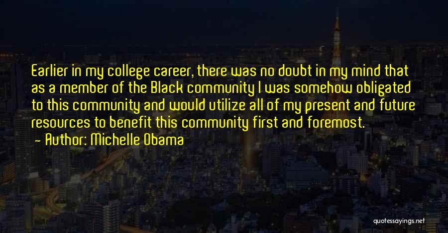 Community College Quotes By Michelle Obama