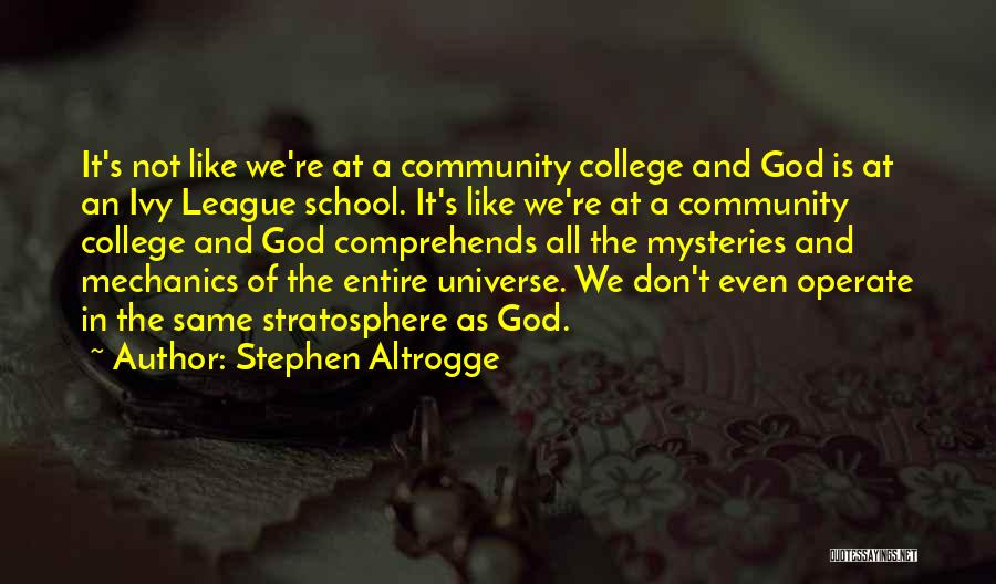 Community College Quotes By Stephen Altrogge
