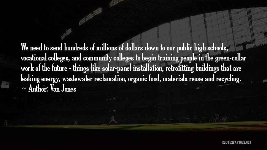 Community College Quotes By Van Jones