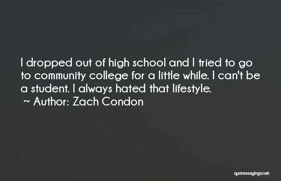 Community College Quotes By Zach Condon