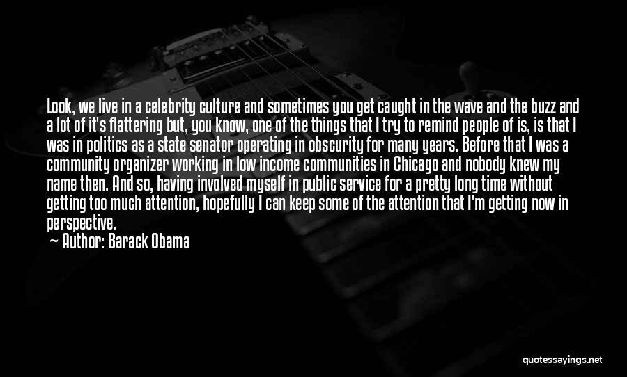 Community Organizer Quotes By Barack Obama
