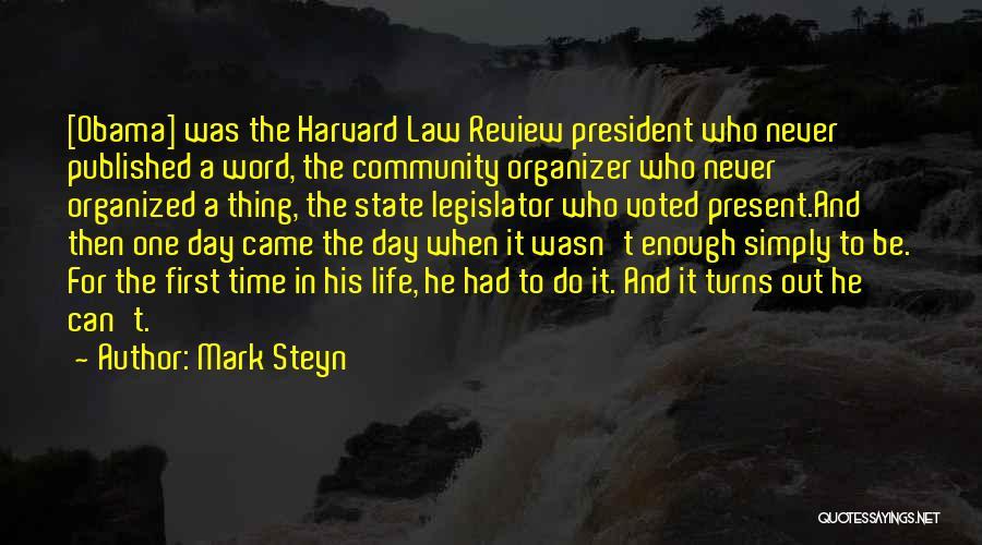 Community Organizer Quotes By Mark Steyn