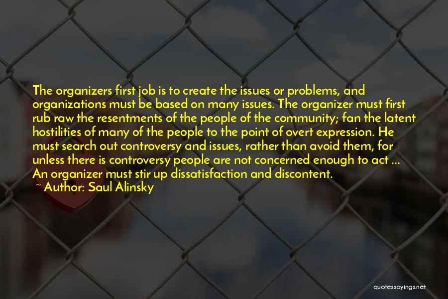 Community Organizer Quotes By Saul Alinsky