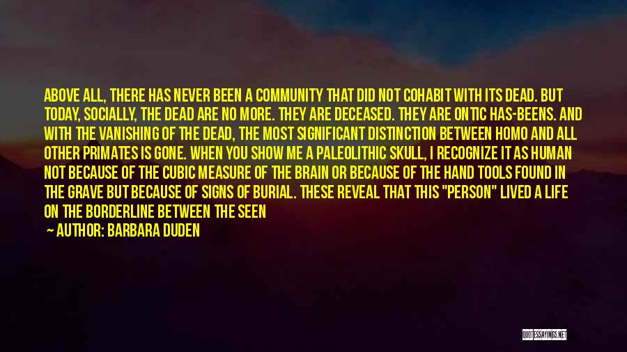 Community The Show Quotes By Barbara Duden