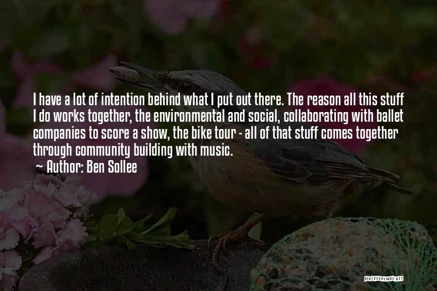 Community The Show Quotes By Ben Sollee