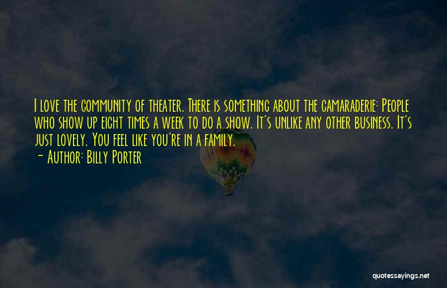 Community The Show Quotes By Billy Porter
