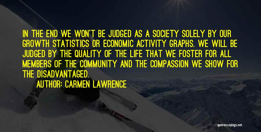 Community The Show Quotes By Carmen Lawrence