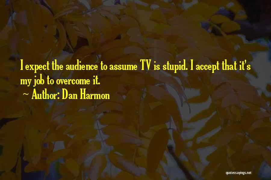 Community The Show Quotes By Dan Harmon