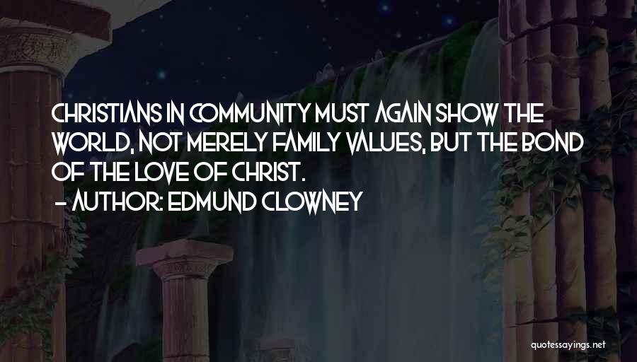 Community The Show Quotes By Edmund Clowney