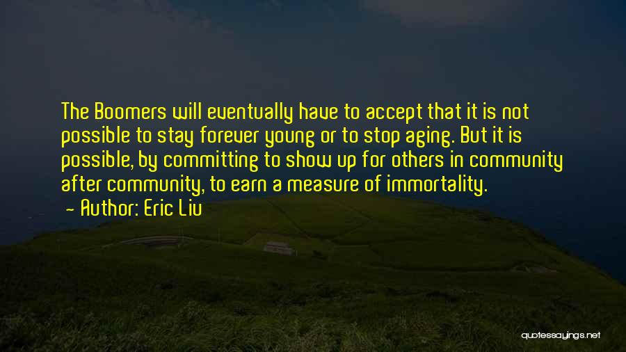 Community The Show Quotes By Eric Liu