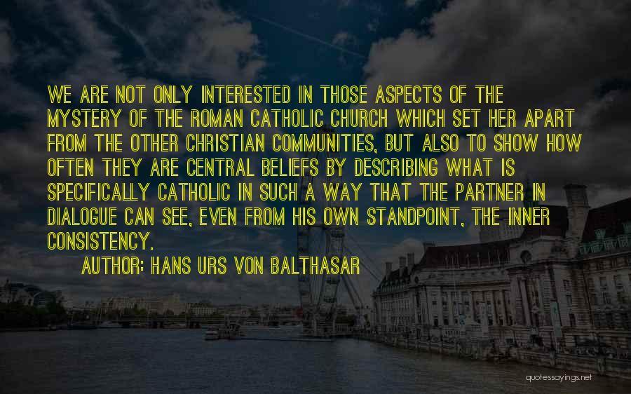 Community The Show Quotes By Hans Urs Von Balthasar