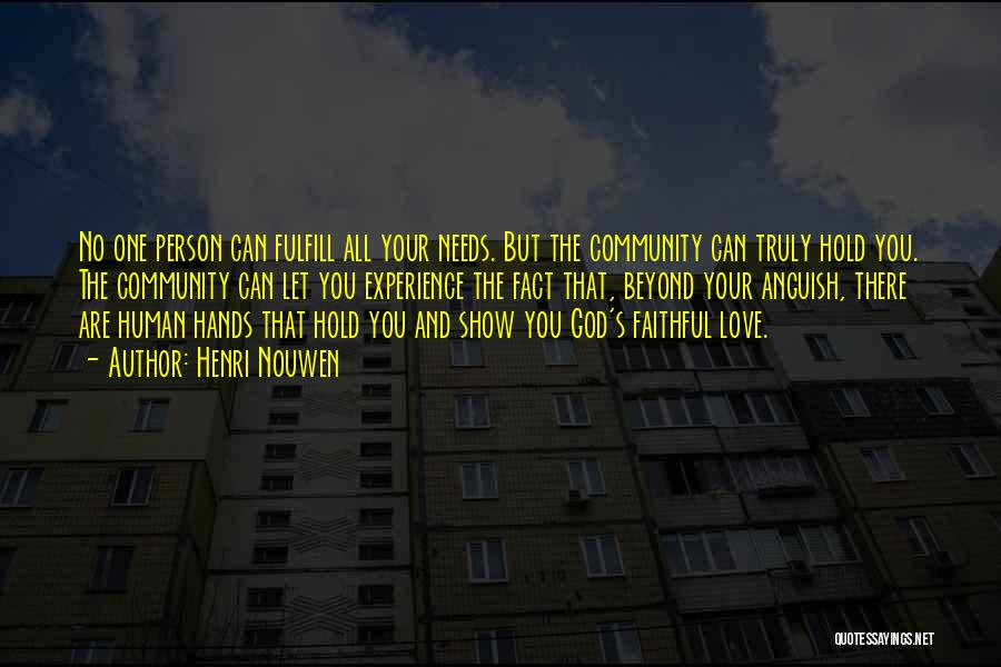 Community The Show Quotes By Henri Nouwen