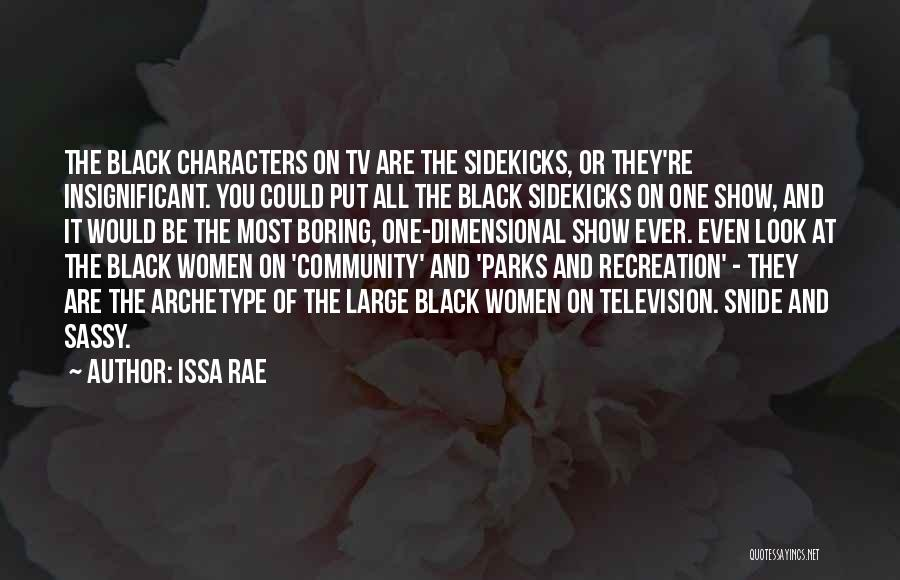 Community The Show Quotes By Issa Rae