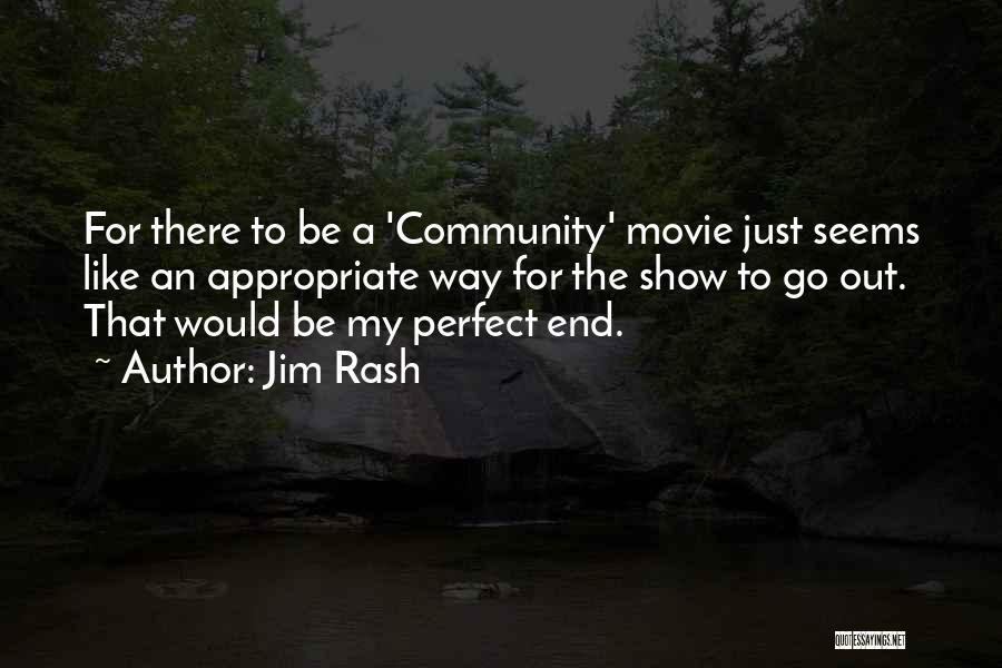 Community The Show Quotes By Jim Rash