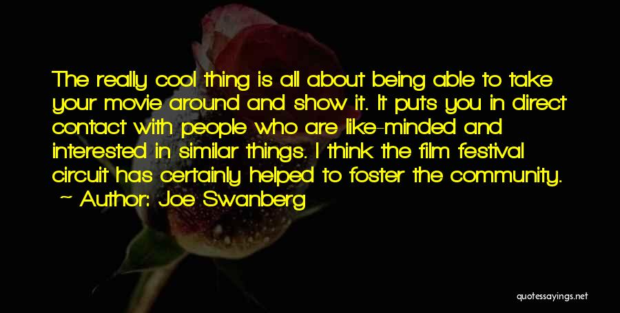 Community The Show Quotes By Joe Swanberg