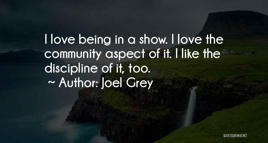Community The Show Quotes By Joel Grey