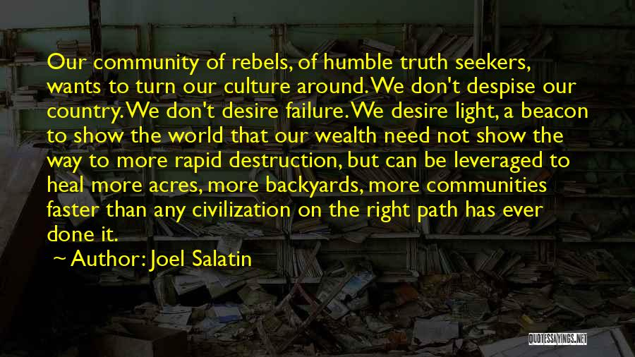 Community The Show Quotes By Joel Salatin