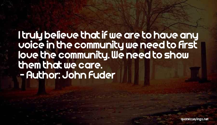 Community The Show Quotes By John Fuder