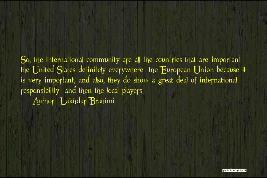 Community The Show Quotes By Lakhdar Brahimi