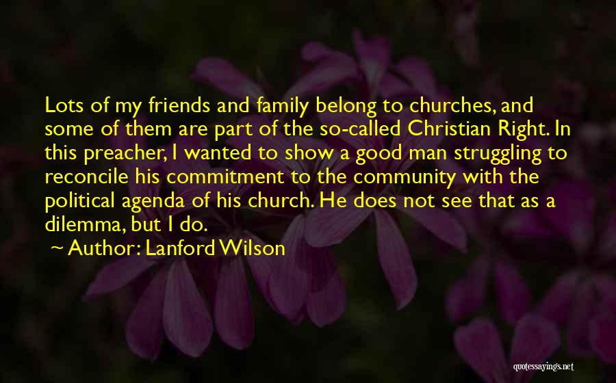Community The Show Quotes By Lanford Wilson