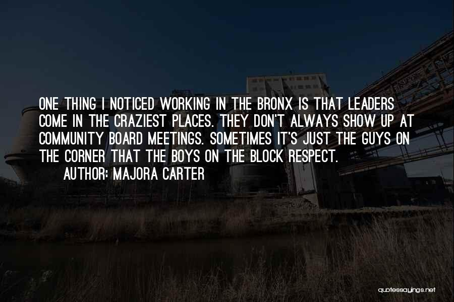 Community The Show Quotes By Majora Carter