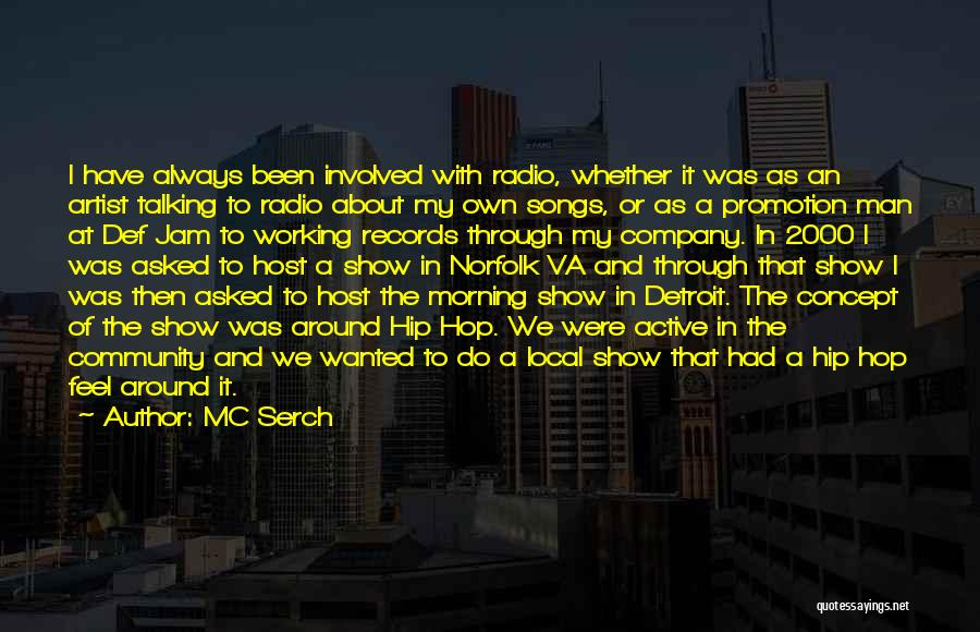 Community The Show Quotes By MC Serch