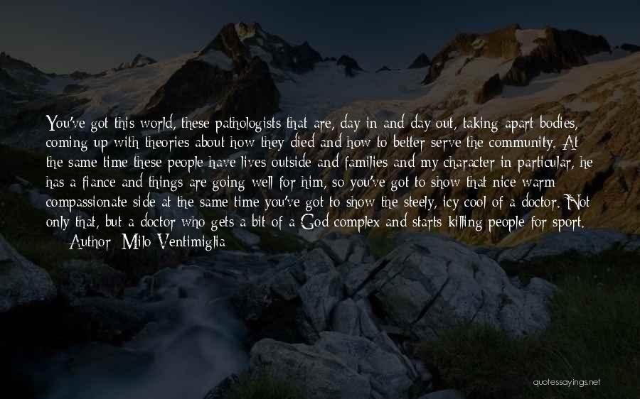 Community The Show Quotes By Milo Ventimiglia