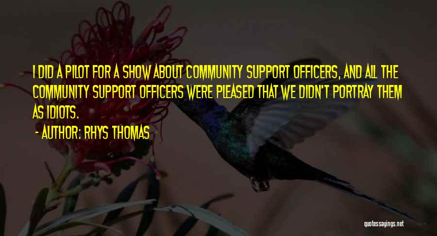 Community The Show Quotes By Rhys Thomas