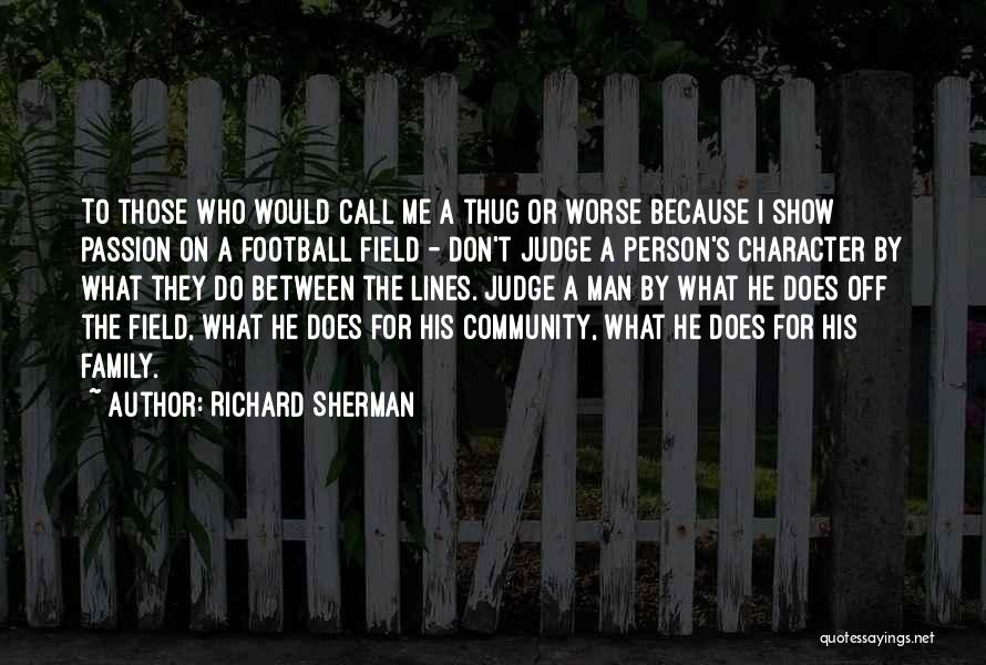 Community The Show Quotes By Richard Sherman