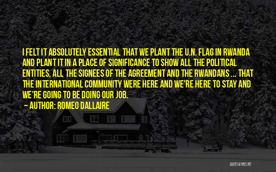 Community The Show Quotes By Romeo Dallaire