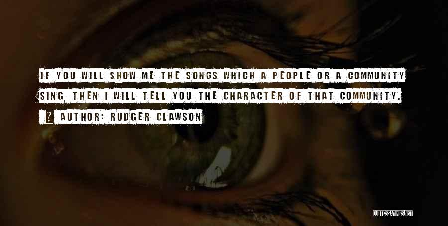Community The Show Quotes By Rudger Clawson