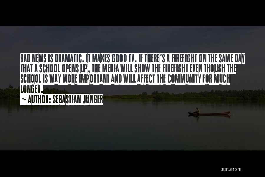 Community The Show Quotes By Sebastian Junger