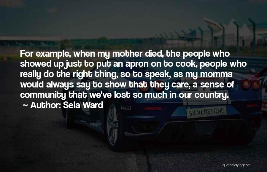 Community The Show Quotes By Sela Ward