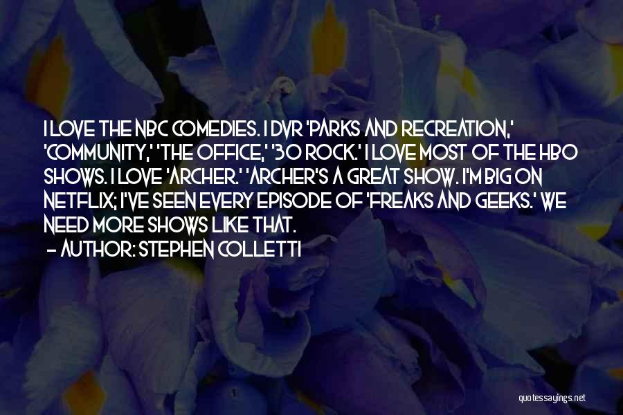 Community The Show Quotes By Stephen Colletti