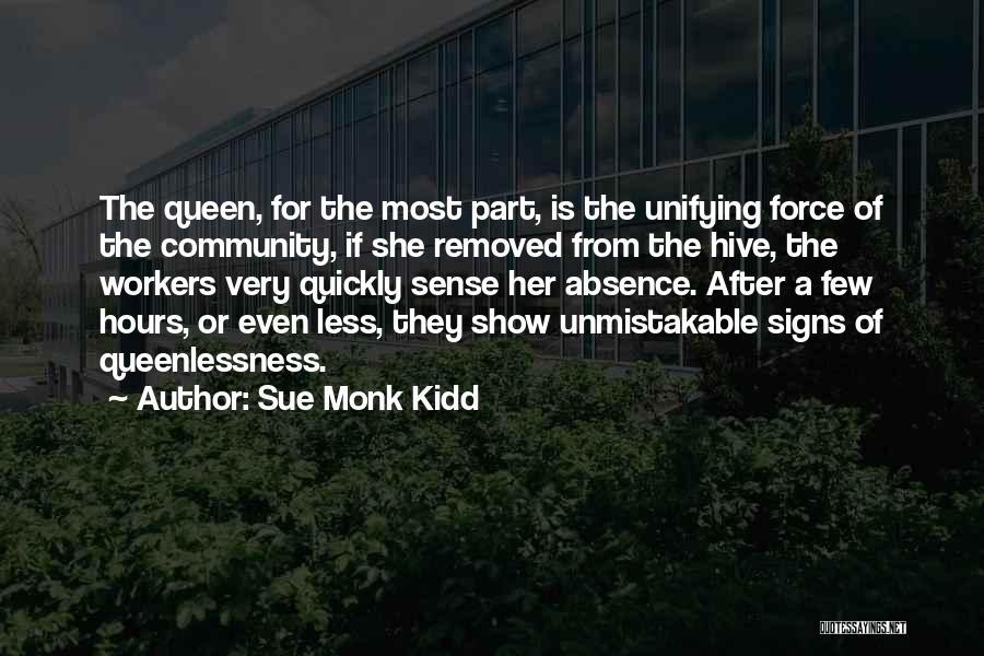 Community The Show Quotes By Sue Monk Kidd