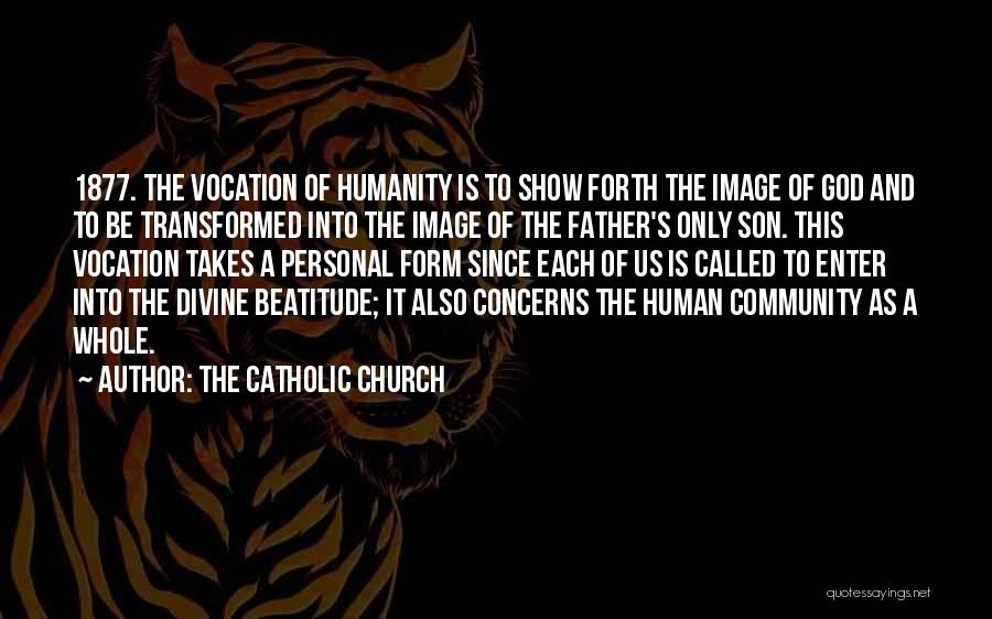Community The Show Quotes By The Catholic Church