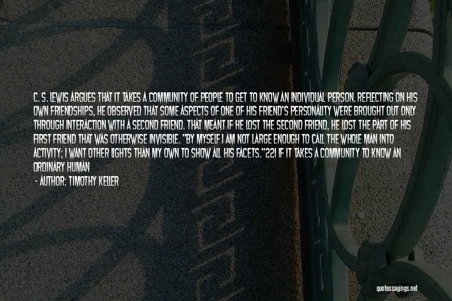Community The Show Quotes By Timothy Keller