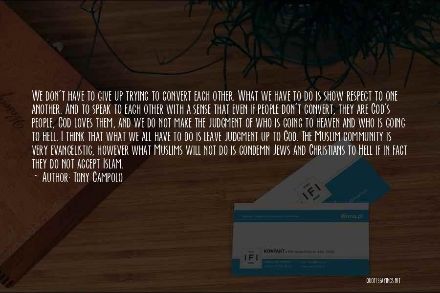 Community The Show Quotes By Tony Campolo