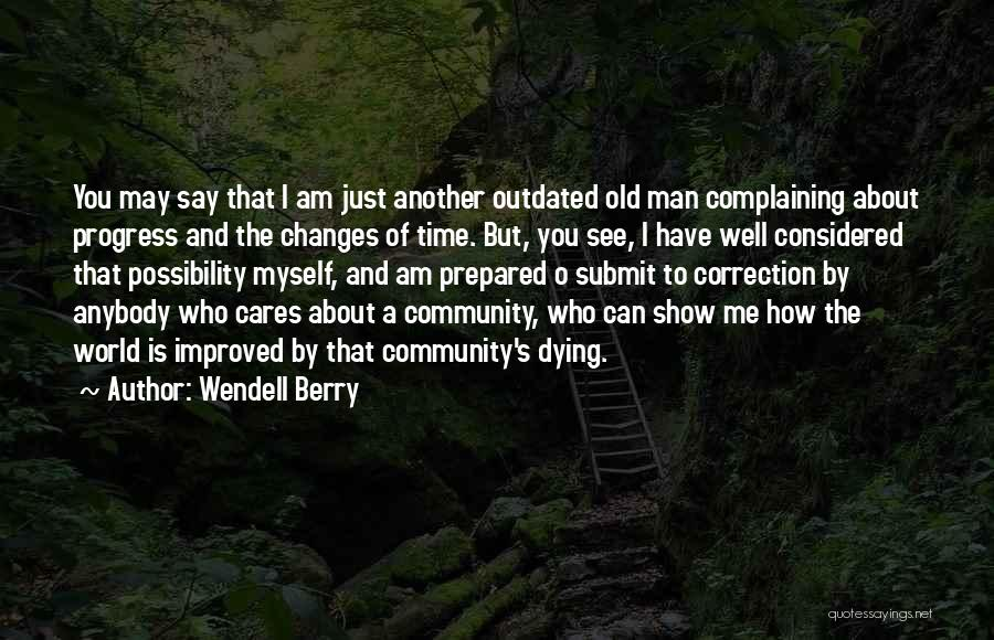 Community The Show Quotes By Wendell Berry